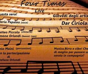 Giovedi degli Artisti | dar Ciriola - Con i Four Times