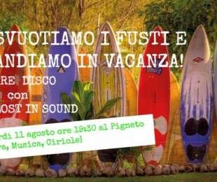 Festa d'Estate: Svuotiamo i Fusti e andiamo in Vacanza!
