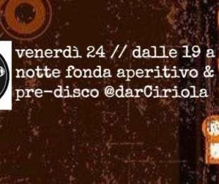 Lo Aperitivo | dar Ciriola | aperitivo & pre-disco